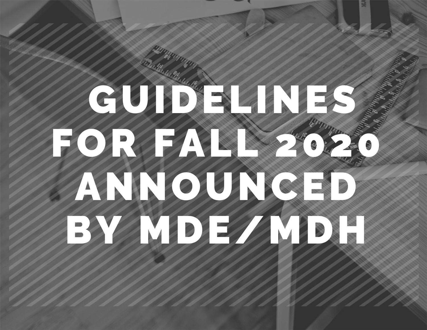 Guidance Documents for Fall 2020 School Planning
